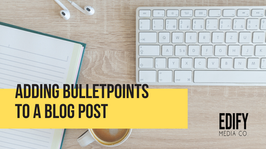 Adding bullet points to a WIX blog post