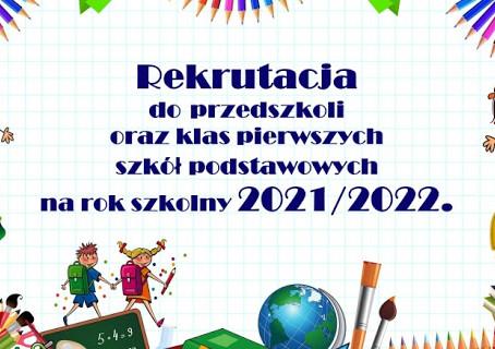 HARMONOGRAM REKRUTACJI na rok szkolny 2021/2022