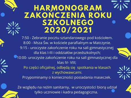 Harmonogram zakończenia roku szkolnego 2020/2021