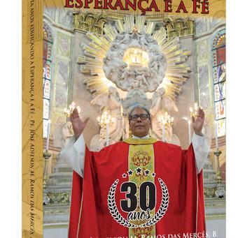 Convite: 30 anos edificando a esperança e a fé - Pe. Ramos
