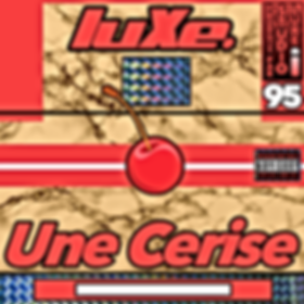 luXe Une Cerise Song Cover