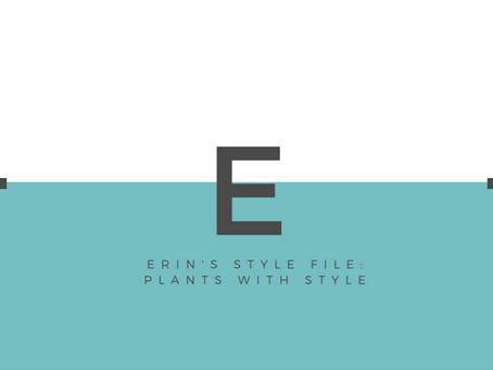 Erin's Style File: Plants with Style