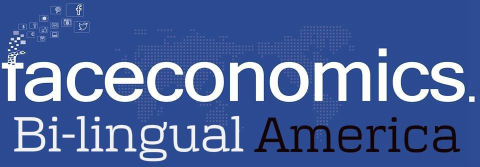 faceconomics Bilingual America