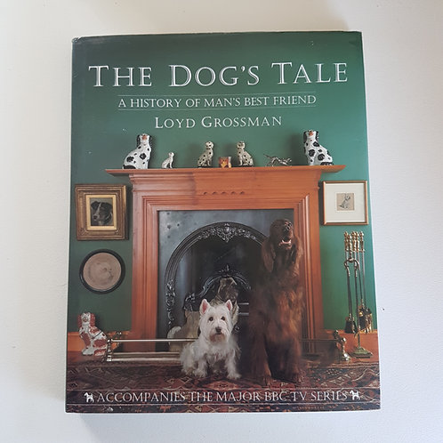 The Dog's Tale: A History of Man's Best Friend