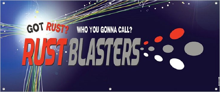 Got rust? Who you gonna call? RustBlasters!