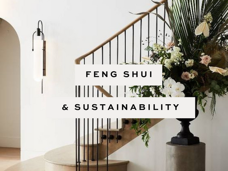 SUSTAINABLE DESIGN & FENG SHUI