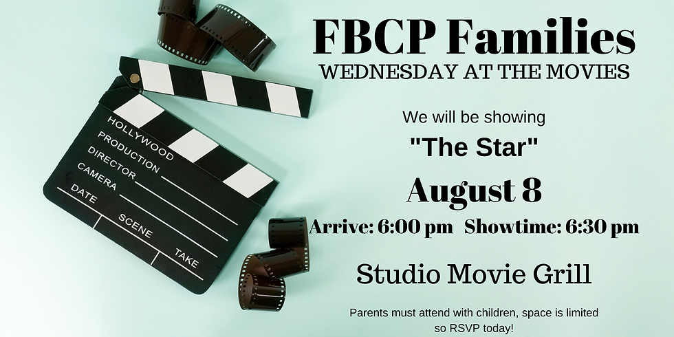 FBCP Families: Sunday at the Movies