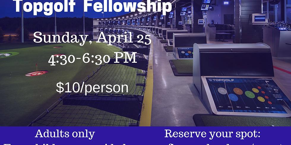 Topgolf Fellowship