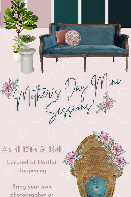 4/18/2021 - 2PM-215PM - Mother's Day Mini Sessions