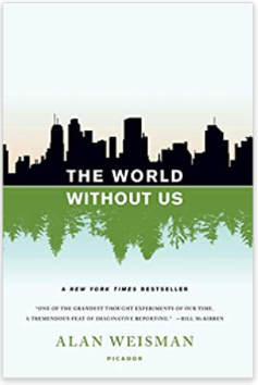 The world without us Alan Weisman