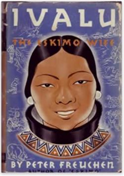 Ivalu the eskimo wife Peter Freuchen