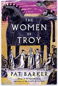The women of troy Pat Barker