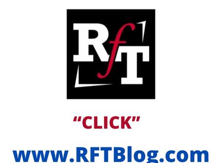 See/Click Our Blog: RFTblog.Com
