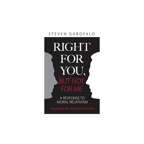(Q-1) RIGHT FOR YOU, But Not For Me: A Response To Moral Relativism