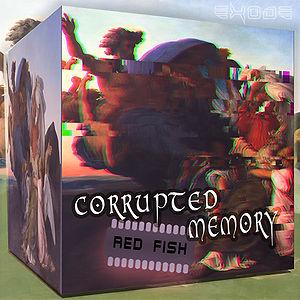 Corrupted Memory 5x.jpg