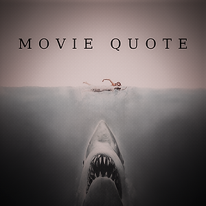 MOVIE QUOTE.png