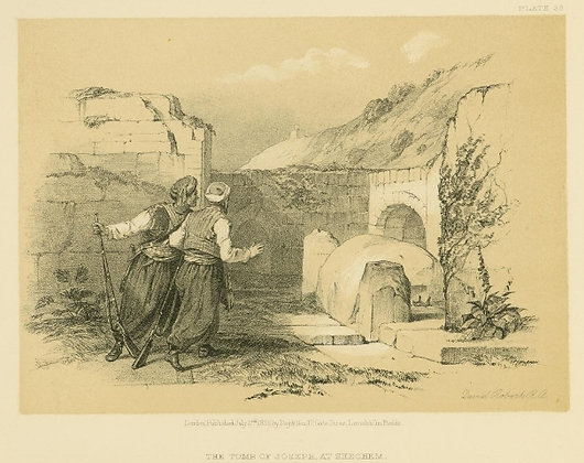 Plate 39 : The Tomb of Joseph at Shechem