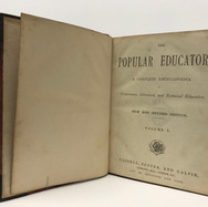 The Popular Educator: A Complete Encyclopaedia Elementary, Advanced, and Technical Education 2 Volumes Hardback, red cloth $65.00