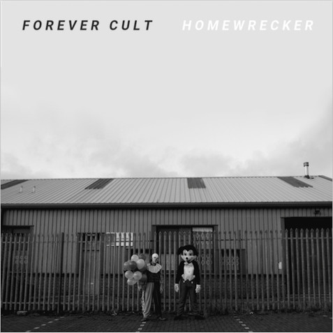 Image result for Forever Cult - Homewrecker
