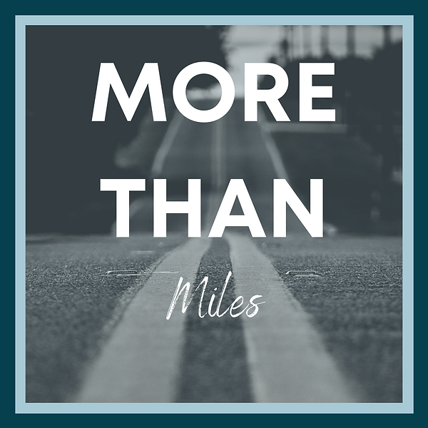 More Than Miles Podcast.png