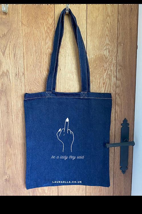 Be A Lady Tote Bag in Blue Denim