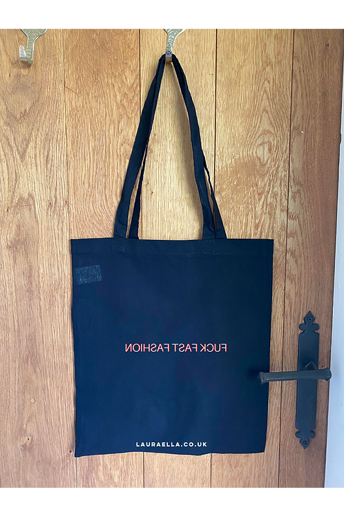 Fuck Fast Fashion Tote Bag in Black