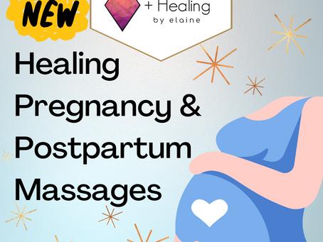 NEW OFFERING:  Healing Pregnancy & Postpartum Massages
