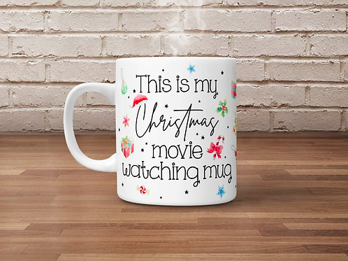 *TEMPLATE* This is my Christmas Movie Watching Mug