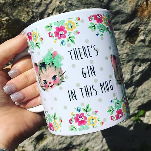 There's Gin in this Mug