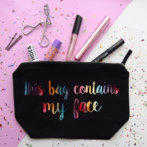 'This Bag Contains My Face' Makeup bag