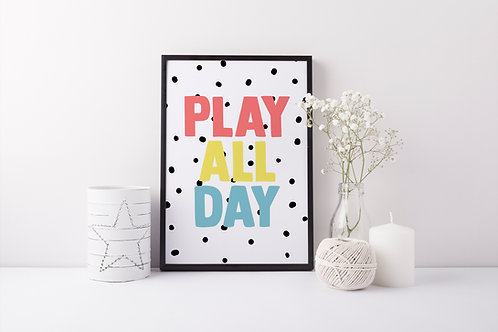 Play All Day A4 Print