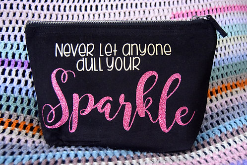 'Never Let Anyone Dull Your Sparkle' Makeup bag.
