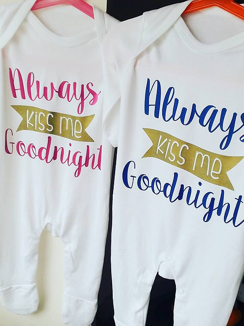 'Always Kiss Me Goodnight' babygrow
