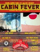 Cabin Fever 3.1.2019