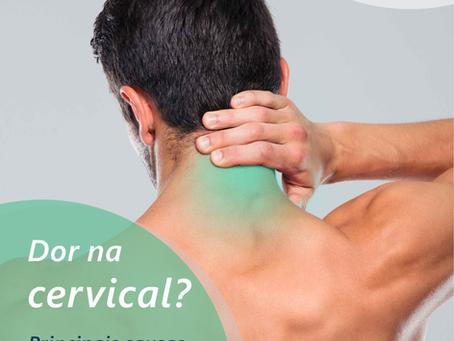 Dor na cervical? Principais causas