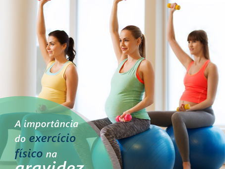 A importância do exercício físico na gravidez