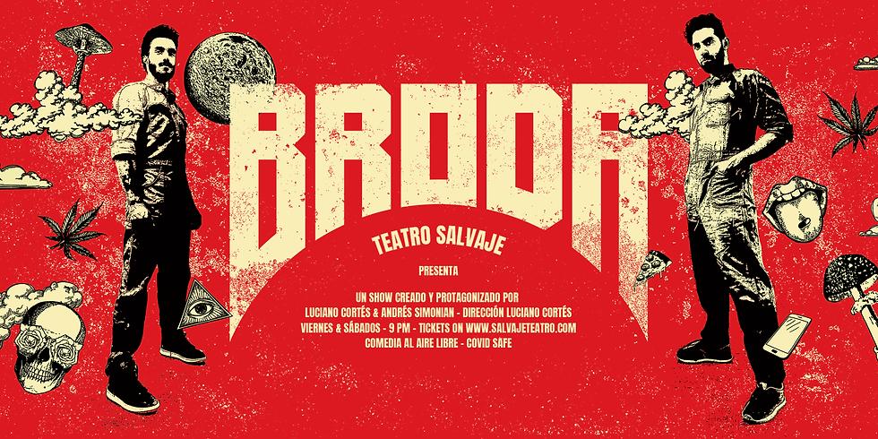 BRODA - Saturday 30
