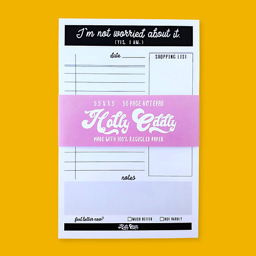 No Worried (Yes I am) 50 Page Office Notepad