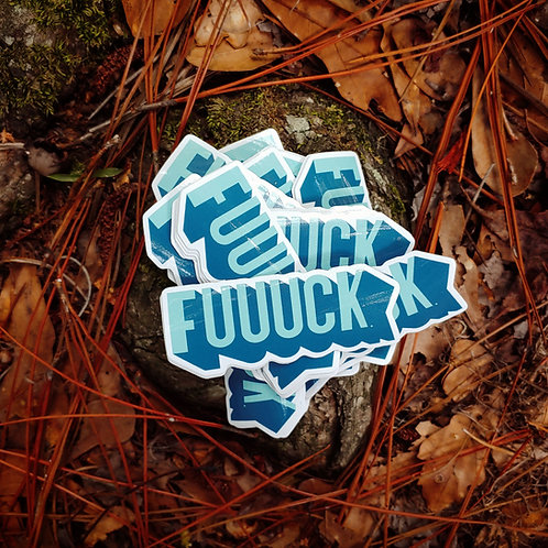 Fuuuck Vinyl Sticker