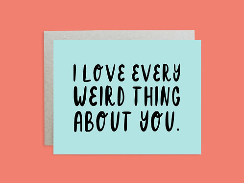 Every Weird Thing Handlettered Greeting Card