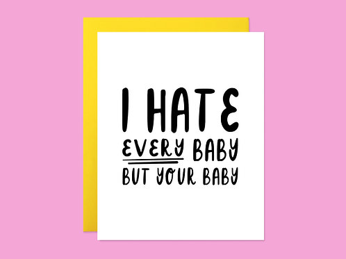 Baby Hating Handlettered Greeting Card
