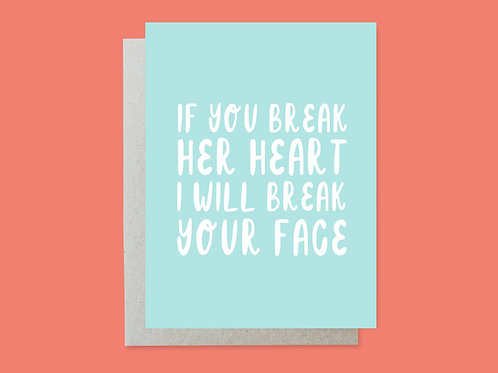 Wedding: Break Your Face Handlettered Greeting Card