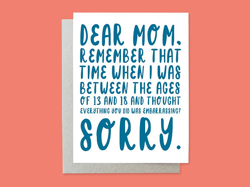 Mother's Day Embarrassed Handlettered Greeting Card