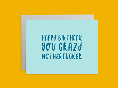 Crazy Motherfucker Handlettered Greeting Card