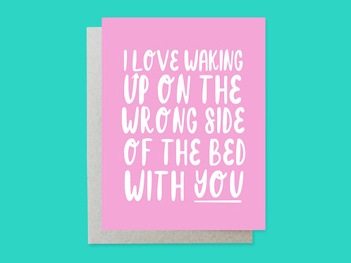 Wrong Side Of The Bed Handlettered Greeting Card