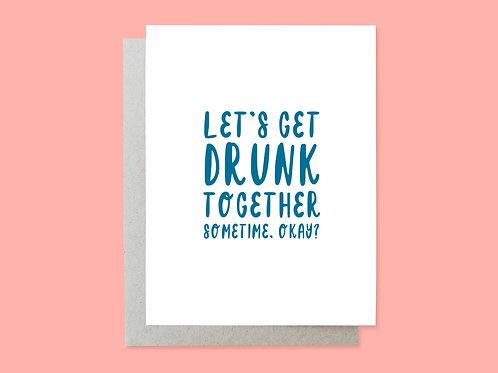 Let's Get Drunk Handlettered Greeting Card