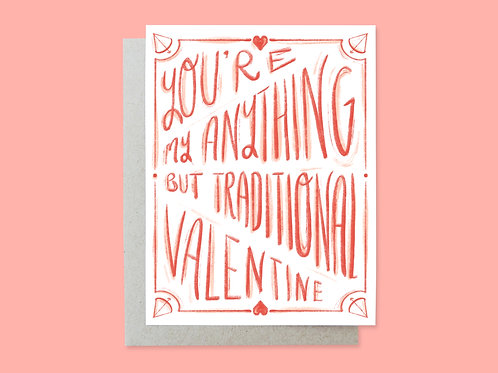 Valentine, Not Traditional, Handlettered Greeting Card