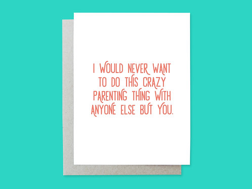 Mother's  Crazy Parenting Thing Handlettered Greeting Card