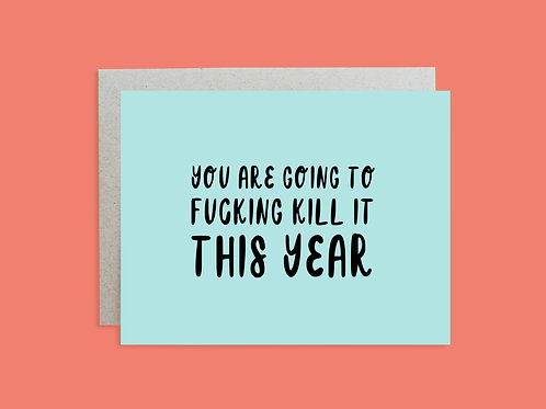 Kill it This Year Handlettered Greeting Card