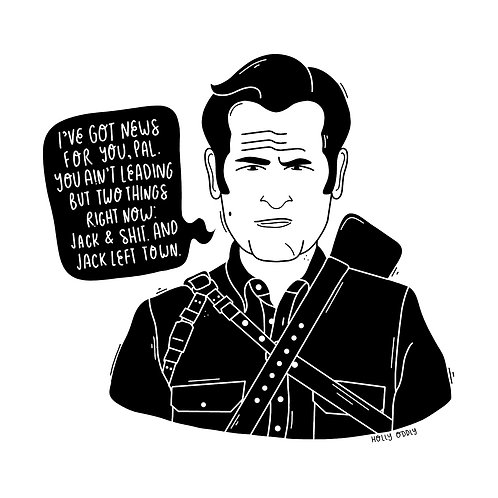 Ash Williams 4x4 Print (Print Only. No Framed Included.)